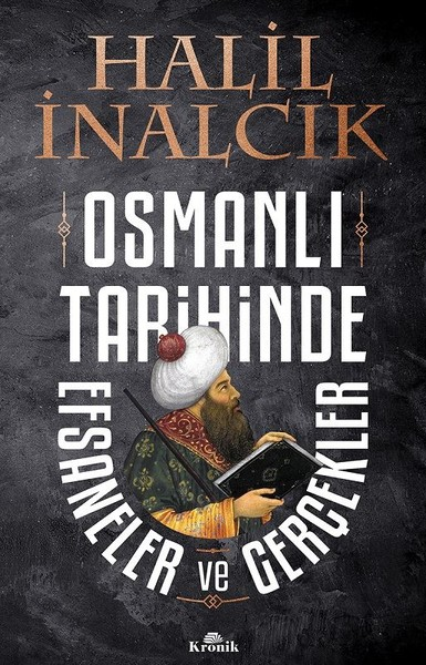 osmanli tarihinde efsaneler ve gercekler