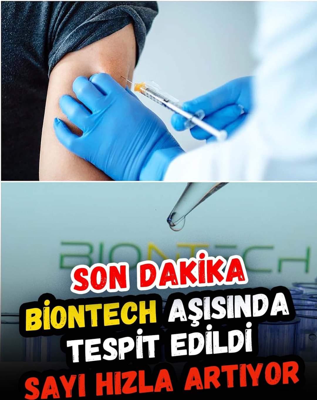 BioNTech aşısında tespit edildi! Sayı artıyor..